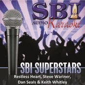 Sbi Karaoke Superstars - Restless Heart, Steve Wariner, Dan Seals & Keith Whitley Songs