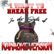 I Want To Break Free (In The Style Of Queen) [Karaoke Version] Song
