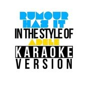 Rumour Has It (In The Style Of Adele) [Karaoke Version] Song