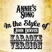 Annie's Song (In The Style Of John Denver) [Karaoke Version] - Single Songs
