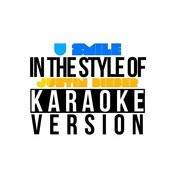 U Smile (In The Style Of Justin Bieber) [Karaoke Version] - Single Songs