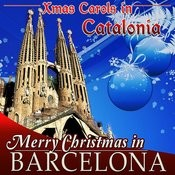 Xmas Carols In Catalonia. Merry Christmas In Barcelona Songs