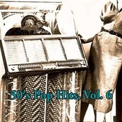 50's Pop Hits, Vol. 6 Songs