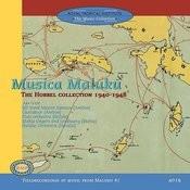 Musica Maluku: The Hobbel Collection 1940-1948 Ambon Songs
