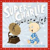 Super-Charlie Songs
