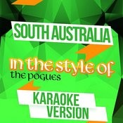 South Australia (In The Style Of The Pogues) [Karaoke Version] Song