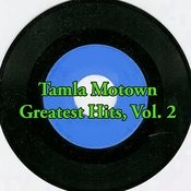 Tamla Motown Greatest Hits, Vol. 2 Songs