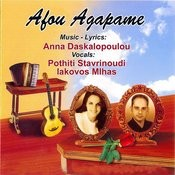 Afou Agapame Songs By Anna Daskalopoulou Songs