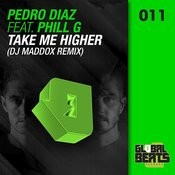 Take Me Higher (Dj Maddox Remix) Song