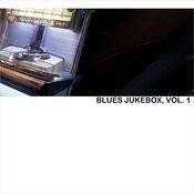 Blues Jukebox, Vol. 1 Songs