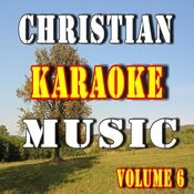 Christian Karaoke Music, Vol. 6 Songs