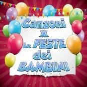 Canzoni Per Le Feste Dei Bambini, Compleanni, Party Songs