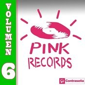 Pink Records Vol. 6 Songs