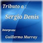 Tributo A Sergio Denis Songs