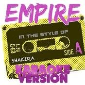 Empire (In The Style Of Shakira) [Karaoke Version] - Single Songs