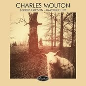 Charles Mouton - Baroque Lute Songs