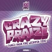 Crazy Praize Vol. 1 Songs