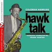 Hawk Talk (Digitally Remasterd) Songs