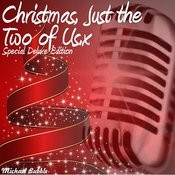Christmas, Just The Two Of Us (Special Deluxe Edition) Songs