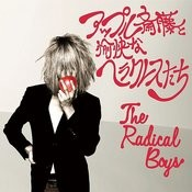 The Radical Boys Songs