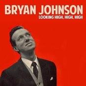 Looking High, High, High Songs