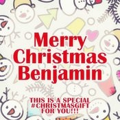 Merry Christmas Benjamin - A Special #christmasgift For You Songs