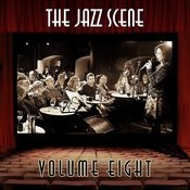 The Jazz Scene, Vol. 8 Songs