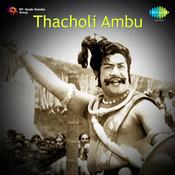 Thacholi Ambu Songs