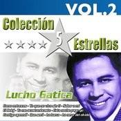 Colección 5 Estrellas. Lucho Gatica. Vol. 2 Songs