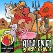 Allá En El Rancho Grande Songs