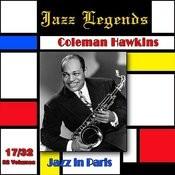 Jazz Legends (Légendes Du Jazz), Vol. 17/32: Coleman Hawkins - Jazz In Paris Songs