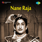 Nane Raja Songs
