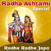 Radha Ashtami Special - Radhe Radhe Japo Songs