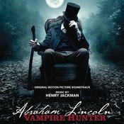 Abraham Lincoln: Vampire Hunter Songs