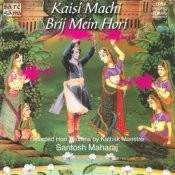 Kaisi Machi Brij Mein Holi - Hori Thumri Songs