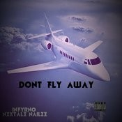 Don't Fly Away (Extended) Songs