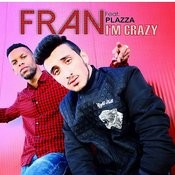 I'm Crazy (Feat. Plazza) Songs