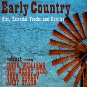 Early Country Hits, Essential Tracks And Rarities, Vol. 1 Songs