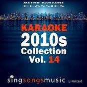 Karaoke 2010s Collection, Vol. 14 Songs