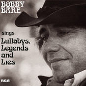 Bobby Bare Sings Lullabys, Legends And Lies (And More) Songs