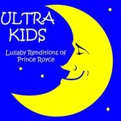 Lullaby Renditions Of Prince Royce Songs