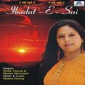 Ibadat - E - Sai Songs