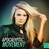 Apocalyptic Movement Songs