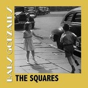 The Squares Songs