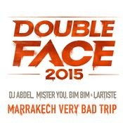 Marrakech Very Bad Trip (Version courte) Songs