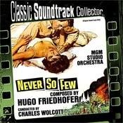 Never So Few (Original Soundtrack) [1959] Songs