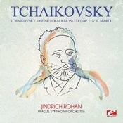 Tchaikovsky: The Nutcracker (Suite), Op. 71a: II. March [Digitally Remastered] Songs