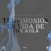 Testimonios En Vida De Yiye Avila Song