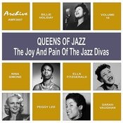 Oueens Of Jazz (The Joy And Pain Of The Jazz Divas), Vol. 17 Songs