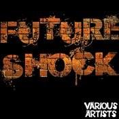 Future Shock Songs